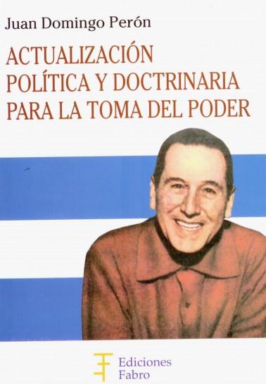 Actualización política y doctrinaria para la toma del poder