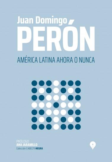 América Latina Ahora o Nunca