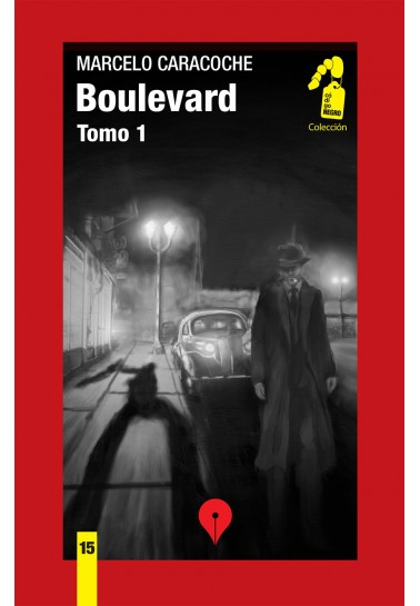 Boulevard. Tomo I