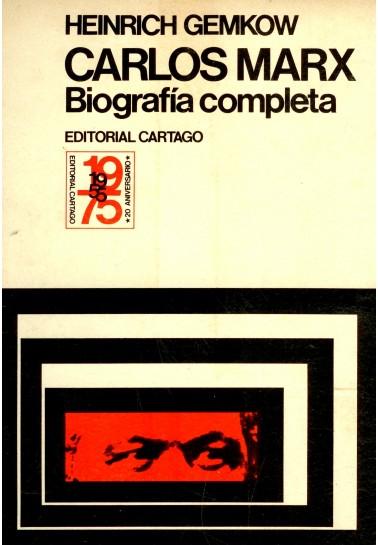 Carlos Marx. Biografía completa