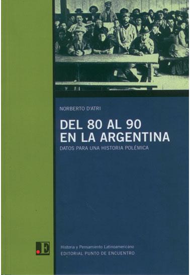 Del 80 al 90 en la Argentina