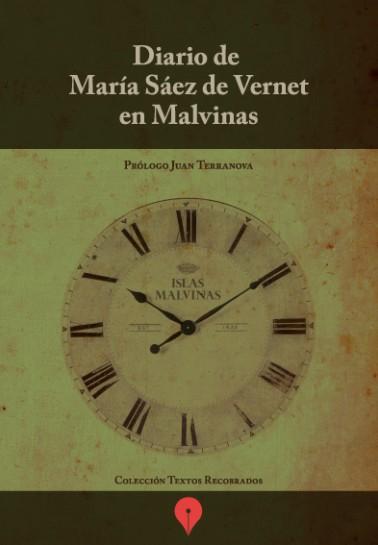 Diario de María Sáez de Vernet en Malvinas