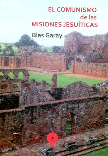 El comunismo de las misiones jesuíticas