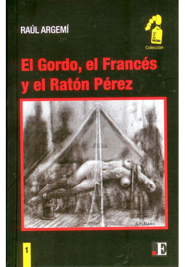 El Gordo, el Francés y el Ratón Pérez