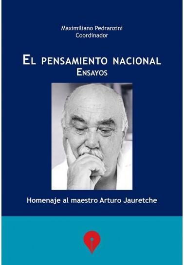 El Pensamiento Nacional, homenaje al maestro Arturo Jauretche