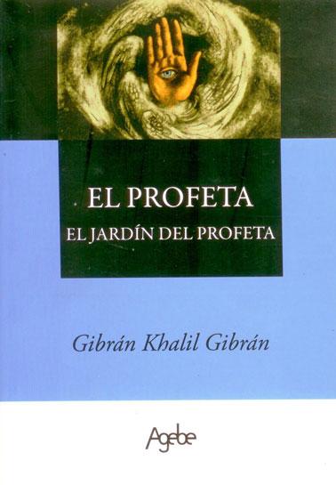 El profeta - El jardín del profeta