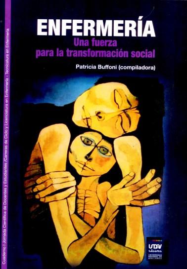 Enfermería. Una fuerza para la transformación social