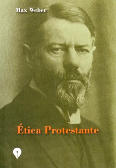 Ética protestante - Segunda re-edición