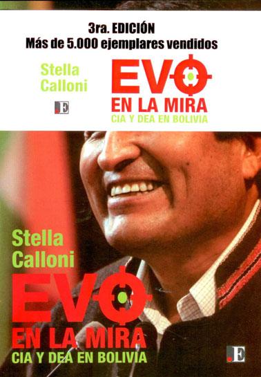 Evo en la mira, CIA y DEA en Bolívia. 3ra Edición