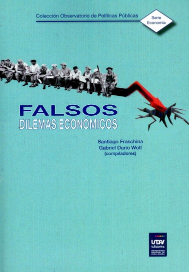 Falsos dilemas económicos