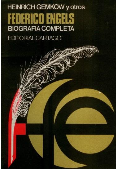 Federico Engels. Biografía completa