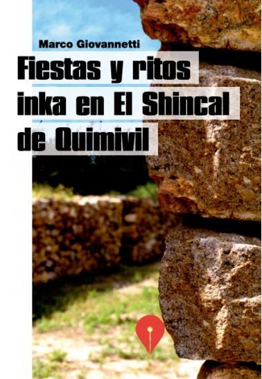 Fiestas y ritos inka en El Shincal de Quimivil