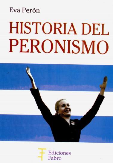 Historia del peronismo