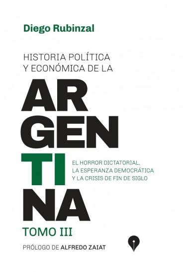Historia política y económica de la Argentina. Tomo III