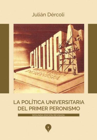 La política universitaria del primer peronismo