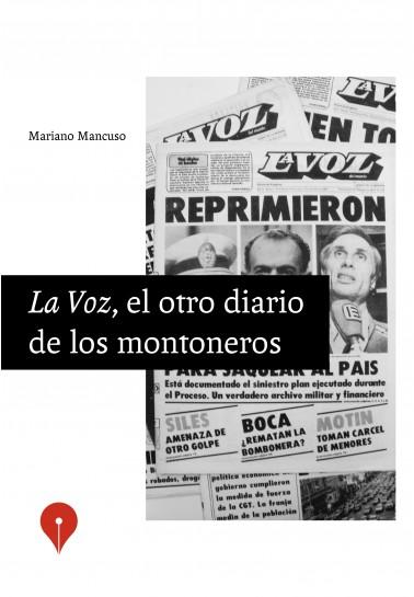 La Voz, el otro diario de los montoneros