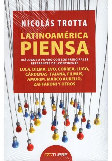 Latinoamérica piensa. Diálogos a fondo con los principales referentes del continente