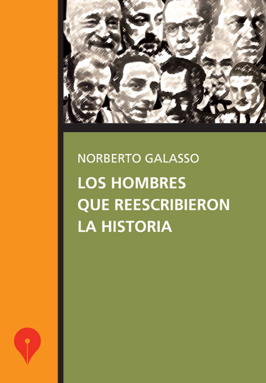 Los hombres que reescribieron la Historia