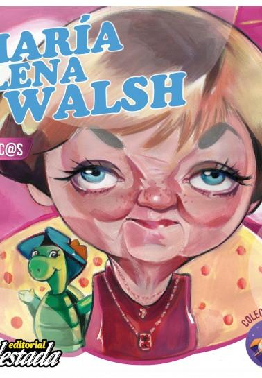 María Elena Walsh para chic@s