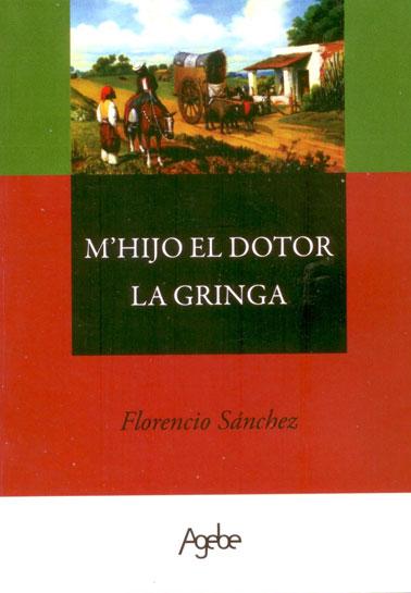 M'hijo el doctor - La Gringa