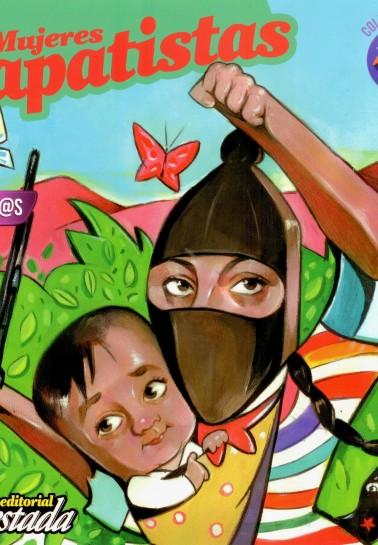 Mujeres Zapatistas para chic@s