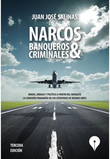 Narcos, banqueros y criminales