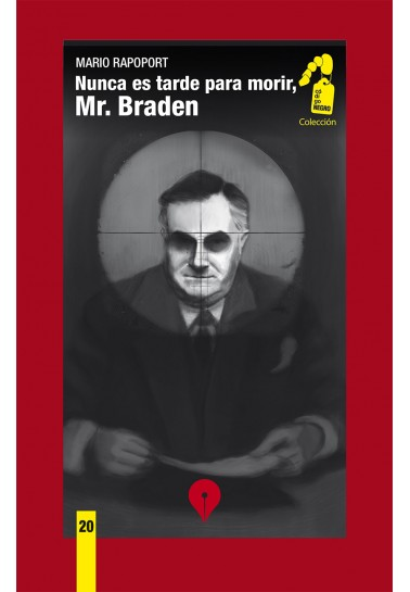 Nunca es tarde para morir, Mr. Braden