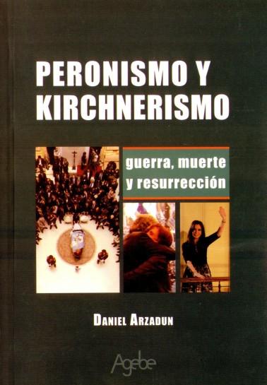 Peronismo y kirchnerismo