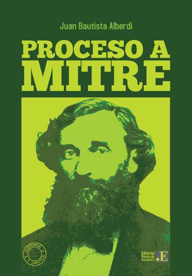 Proceso a Mitre