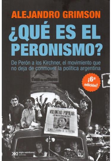 ¿Qué es el peronismo? De Perón a los Kirchner, el movimiento que no deja de conmover a la política argentina
