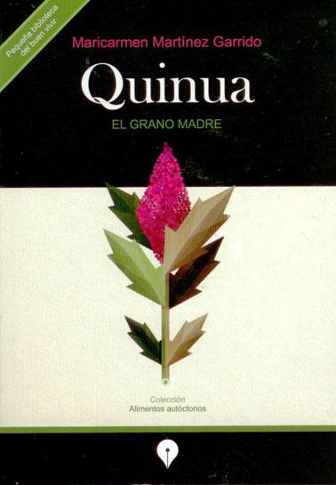 Quinua, el grano madre