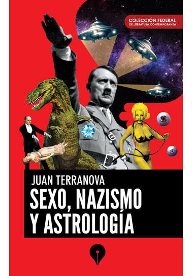 Sexo, nazismo y astrología