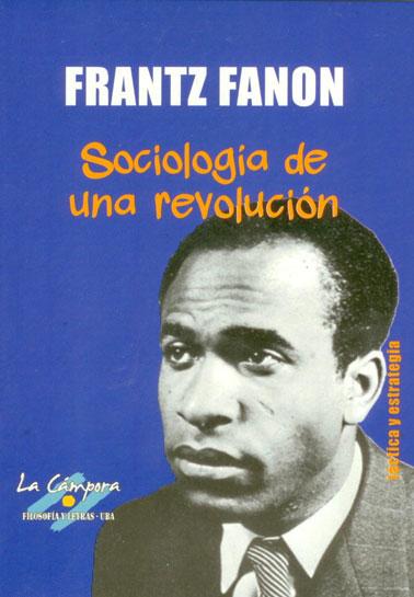 Sociología de una revolución