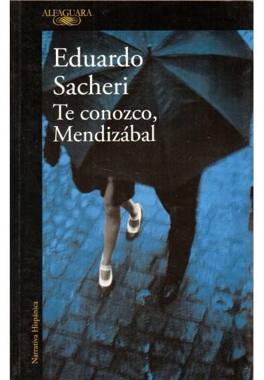 Te conozco, Mendizábal