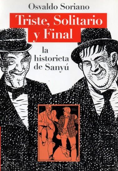 Triste, solitario y final. La historieta de Sanyú