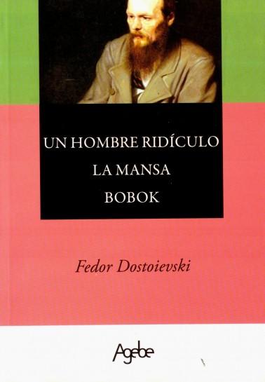 Un hombre ridículo- La Mansa- Bobok