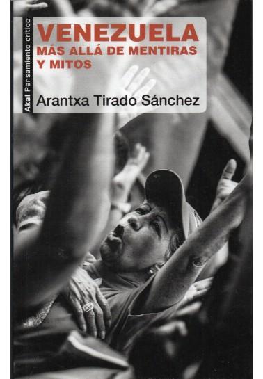 Venezuela. Más allá de mentiras y mitos