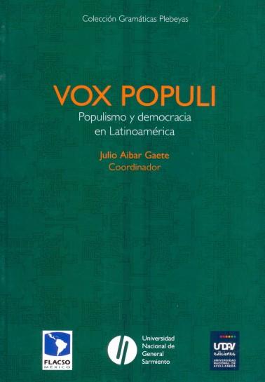 Vox Populi. Populismo y democracia en Latinoamérica
